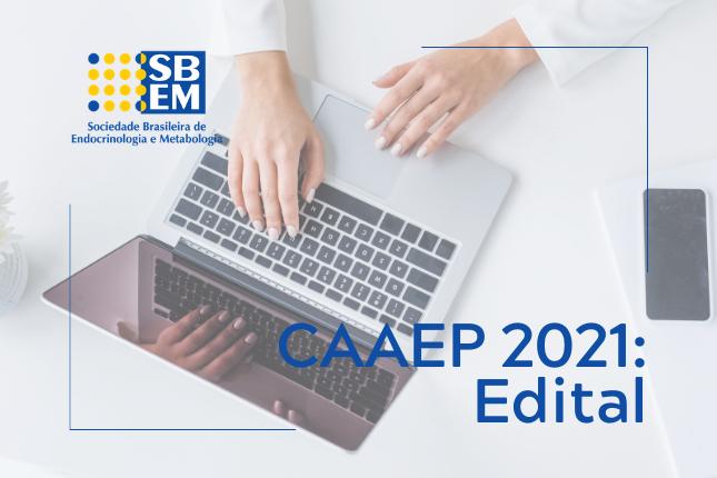 Edital do CAAEP 2021