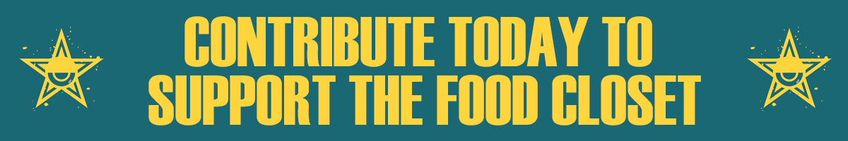 Contribute Today to Support the Food Closet