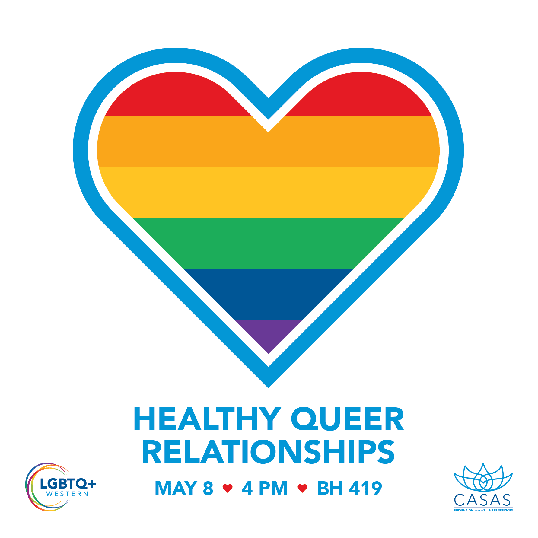 Healthy Queer Relationships workshop May 8, 2019. Image of heart filled in with rainbow colors.