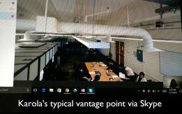 Karola's view via Skype