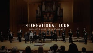 UC Chamber Chorus | International Tour