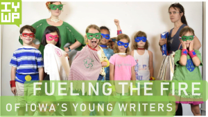 Fueling the Fire of Iowa's Young Writers
