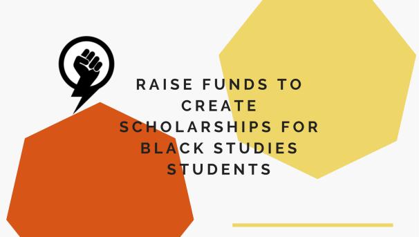 Black Studies Student Support Scholarship Image