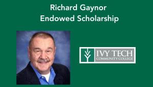 Richard Gaynor Endowed Scholarship