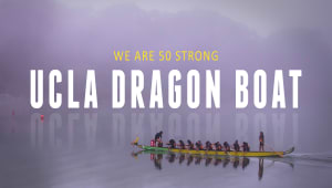 NEW STRETCH GOAL- UCLA Dragon Boat: Spring Season