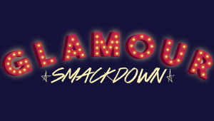 Glamour Smackdown Competition 2.0