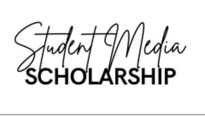 Student Media Scholarship