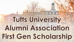 Tufts Alumni Association First Generation Scholarship