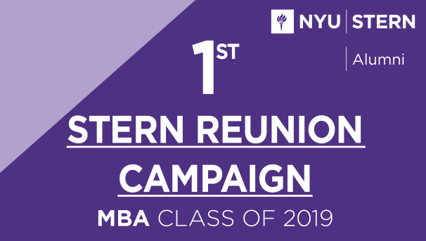 Stern MBA Class of 2019 Reunion Campaign Image