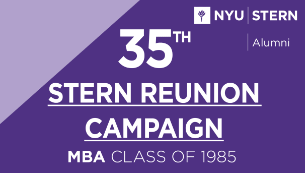 Stern MBA Class of 1985 Reunion Campaign Image