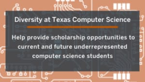 Support Texas Computer Science Scholarships for Diversity