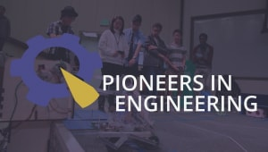 Pioneers in Engineering