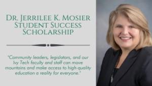 Dr. Jerrilee K. Mosier Student Success Scholarship