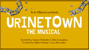 Urinetown: The Musical (Arts Alliance)