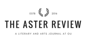 The Aster: An Arts Review