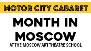 Month in Moscow - Theatre and Dance at Wayne