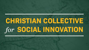 The Christian Collective for Social Innovation