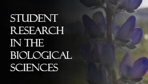 Student Research in Biological Sciences