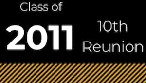 Class of 2011 10th Reunion