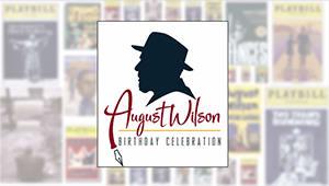 Honors College: August Wilson Birthday Celebration