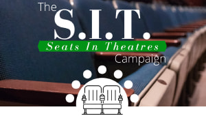 The S.I.T. Campaign: Seats in Theatres