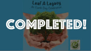 Leaf a Legacy-- An Earth Day Event