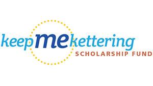 Keep Me Kettering Scholarship Fund