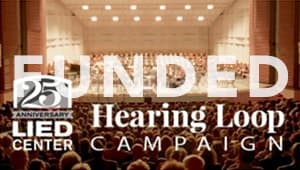 Lied Center 25th Anniversary Hearing Loop Campaign
