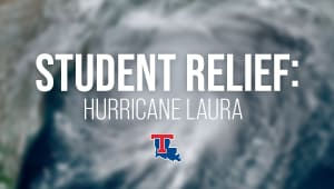 Student Relief: Hurricane Laura