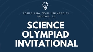 Louisiana Tech Science Olympiad Invitational