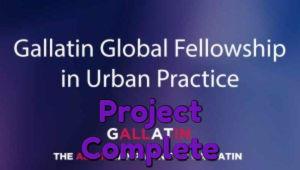 Gallatin Global Fellowship in Urban Practice