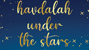 Havdalah Under the Stars