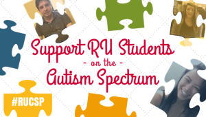 Support for RU Students on the Autism Spectrum