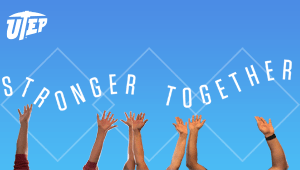 The UTEP Stronger Together Fund