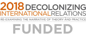 Decolonizing International Relations Conference