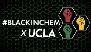 *STRETCH GOAL* #BlackinChem x UCLA