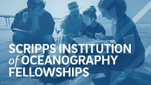 Scripps Institution of Oceanography Fellowships