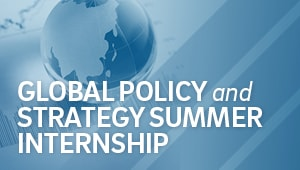 Global Policy and Strategy Summer Internship