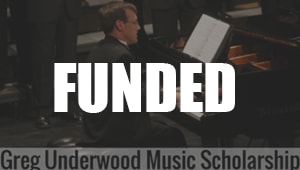 Greg Underwood Music Scholarship