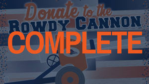 Rowdy Cannon Campaign