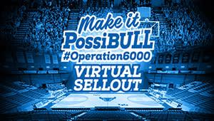 Make It PossiBULL #Operation6000 Virtual Sellout & Fan Cutout