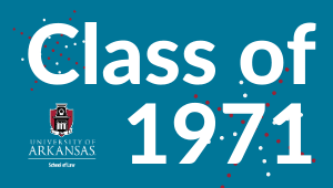 1971 Class Challenge for Law School Scholarships