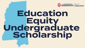 Education Equity Undergraduate Scholarship