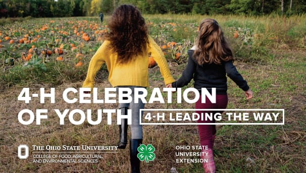 """Two girls running toward a pumpkin patch. Text says """"4-H Celebration of Youth - 4-H Leading the Way"""""""