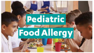 UCLA Allergy Awareness Month | Pediatric Food Allergy