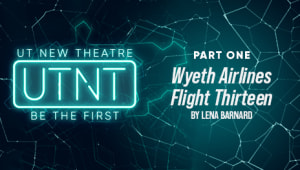 Texas Theatre and Dance 2020/2021: Wyeth Airlines Flight Thirteen