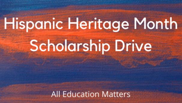 Hispanic Heritage Month Scholarship Drive Image