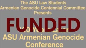 The Armenian Genocide Conference at ASU