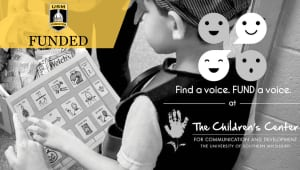 Find a Voice | FUND a Voice, at The Children's Center