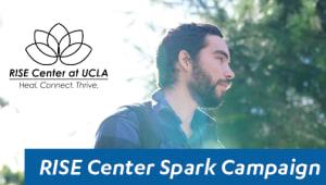 *STRETCH GOAL* Parents' Council Presents: RISE Center at UCLA